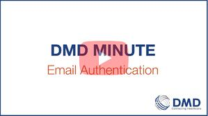 DMD-minute-Email-Authentication-play-button