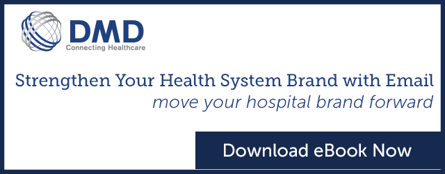 Strengthen Your Hospital Brand with Email
