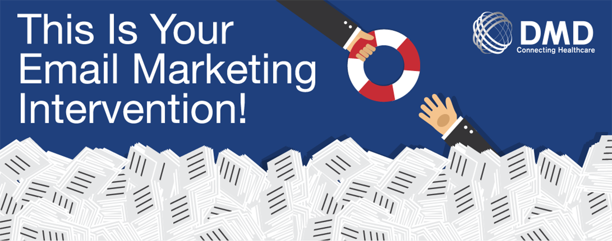 This Is Your Email Marketing Intervention!