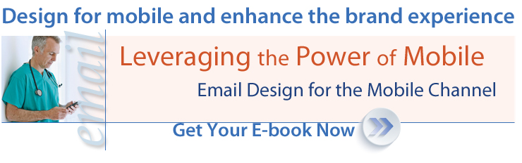 Leveraging the Power of Mobile in the Email Channel